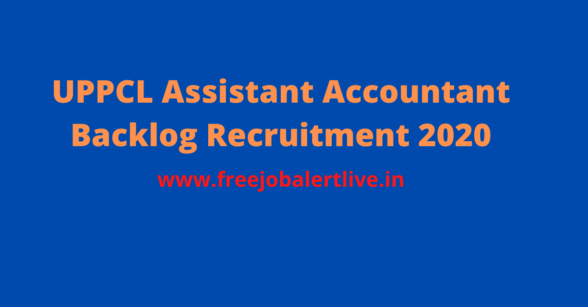 UPPCL Assistant Accountant Backlog Recruitment 2020