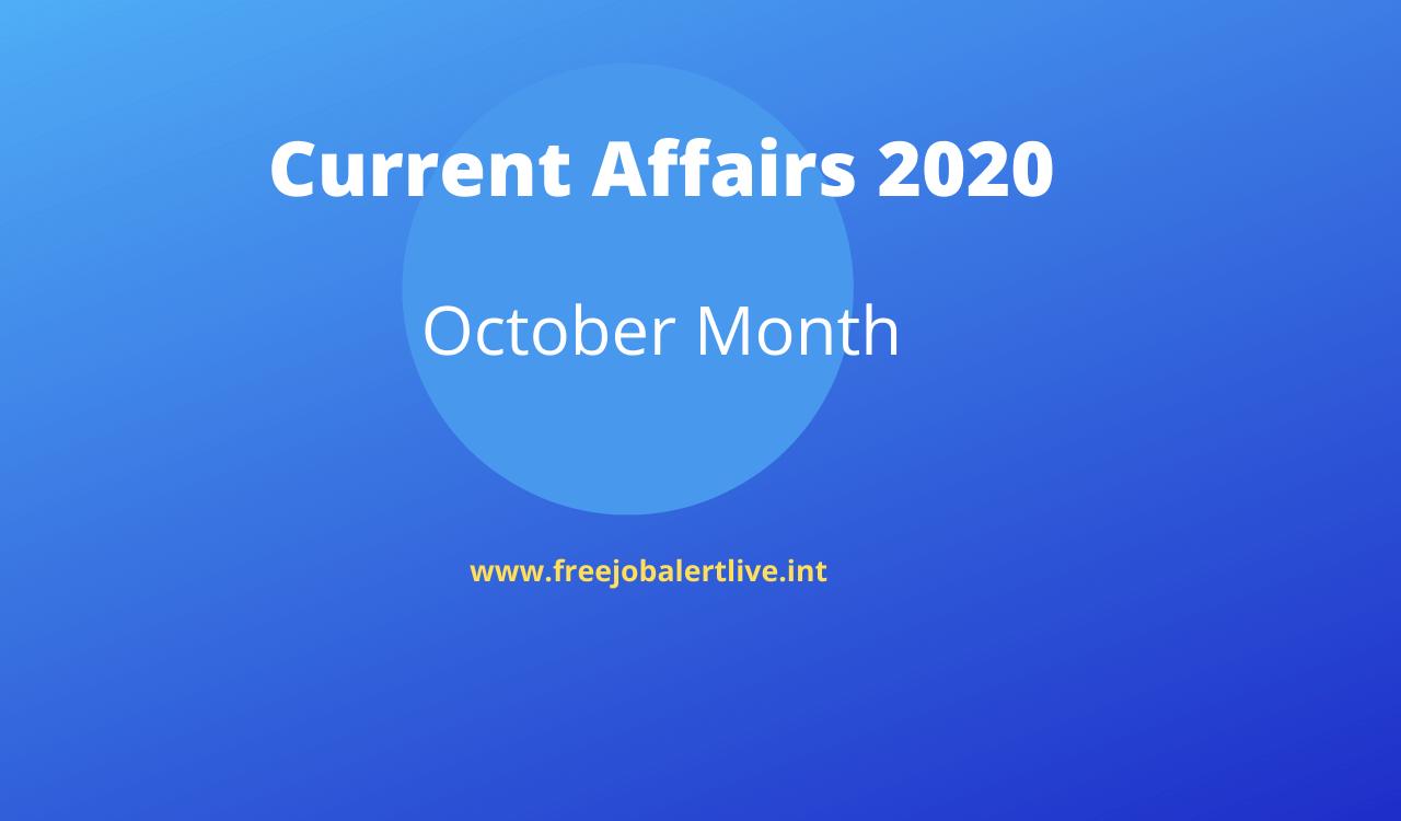 current affairs october month 2020