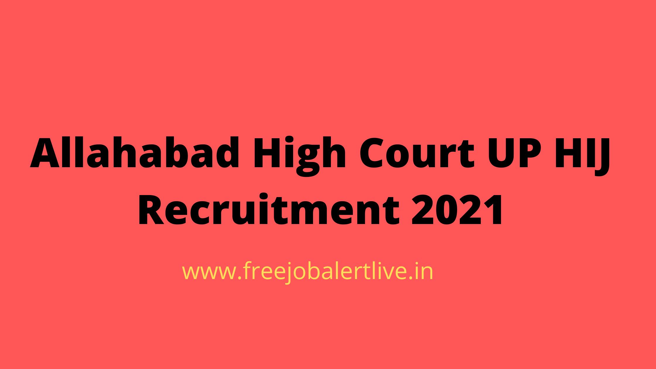 Allahabad High Court UP HIJ Recruitment 2021