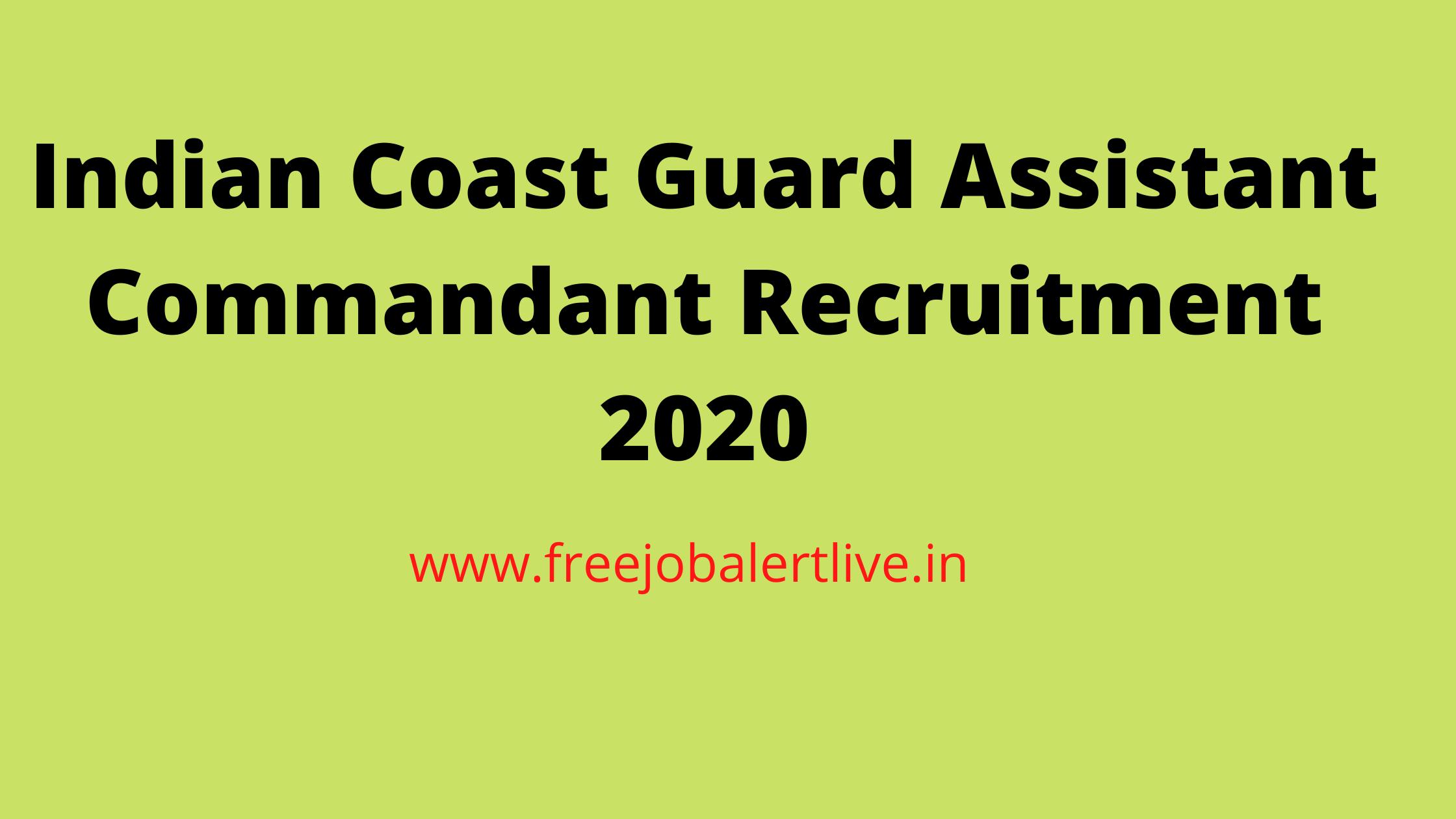 Indian Coast Guard Assistant Commandant Recruitment 2020