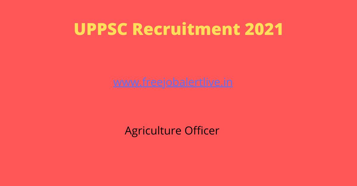 UPPSC Agriculture Service Recruitment
