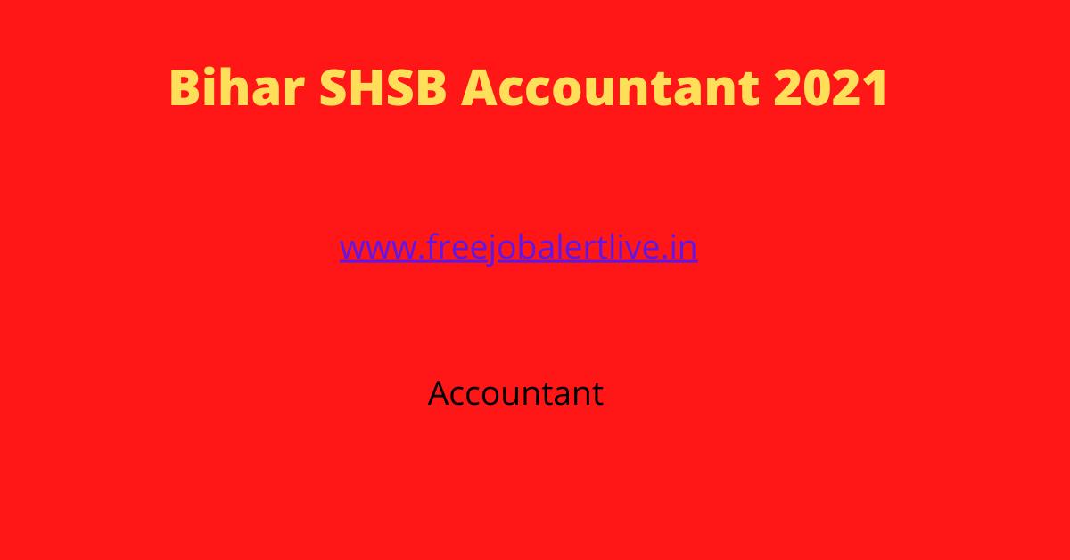 Bihar SHSB Accountant 2021