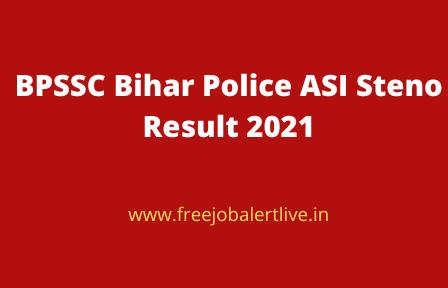 BPSSC Bihar Police ASI Steno Result 2021