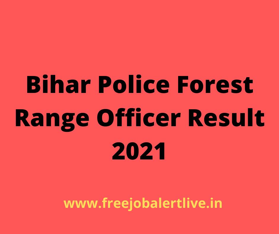 Bihar Police Forest Range Officer Result 2021