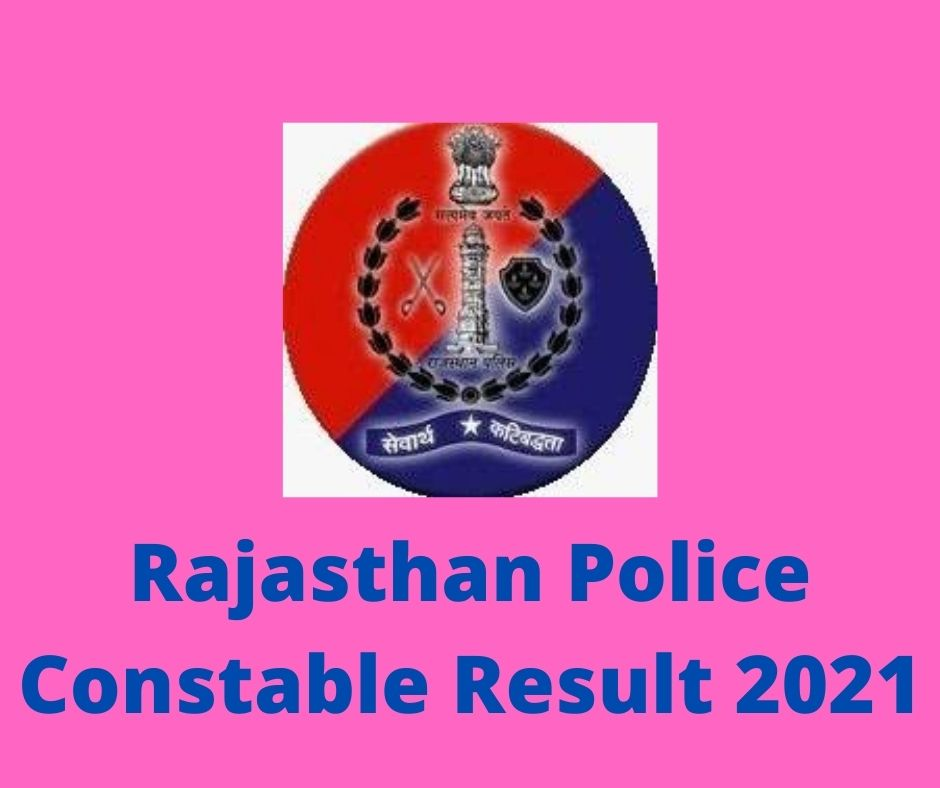 Rajasthan Police Constable Result 2021