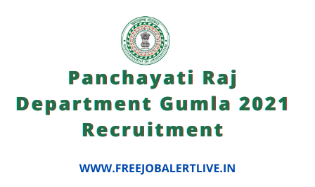 Panchayati Raj Department Gumla 2021 Recruitment