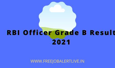 RBI OFFICER GRADE B RESULT 2021