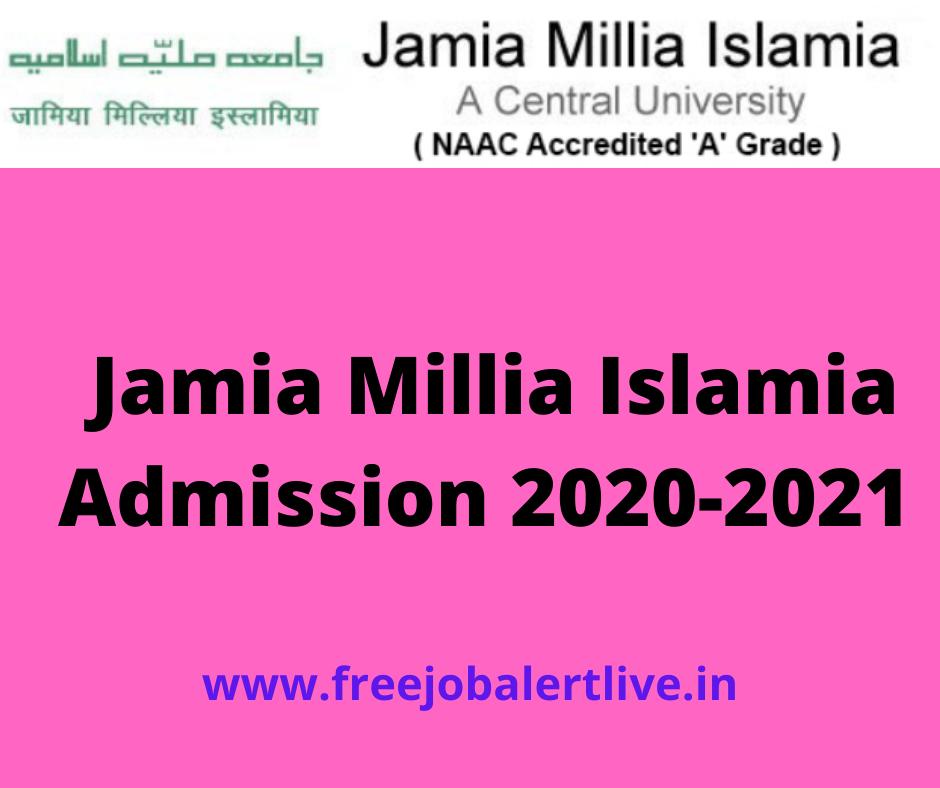 Jamia Millia Islamia Admission 2020-2021