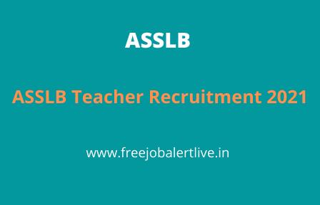 ASSLB Teacher Recruitment 2021